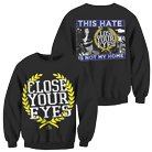 Close Your Eyes - Not My Home (Sweat) [入荷予約商品]