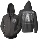 Close Your Eyes - Empty Hands And Heavy Hearts (Zip Up Hoodie) [入荷予約商品]