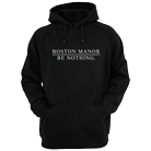 Boston Manor - Be Nothing (Hoodie) [入荷予約商品]
