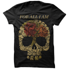 For All I Am - Floral Skull [入荷予約商品]