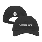 Call It Home - Better Days (Dad Hat) [入荷予約商品]