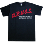 D.R.U.G.S. - Destoy Rebuild Until God Shows (Black)
