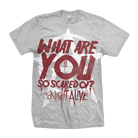 Tonight Alive - What Are You So Scared Of? (Heather Gray) [入荷予約商品]