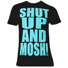 Mosh It Up Clothing - Shut Up And Mosh (Teal) [入荷予約商品]