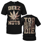Deez Nuts - Too High (Black) [入荷予約商品]