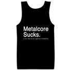 A Lot Like Birds - Metalcore Sucks (Tank Top) [入荷予約商品]