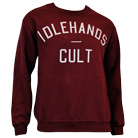 Idlehands - The Cult (Maroon) (Sweat) [入荷予約商品]