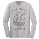 Have Mercy - Bobcat (Long Sleeve) [入荷予約商品]