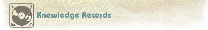 中古・輸入レコード Knowledge Records(ノーレッジレコーズ)-Soul, Jazz, Rare Groove, Disco/Dance Classics, House, HipHop, R&B and more...