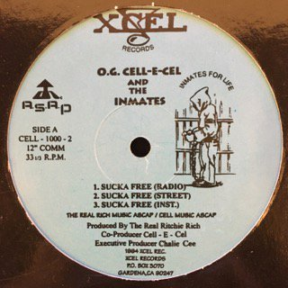 "O.G. CELL-E-CEL AND THE INMATES - SUCKA FREE - 12"" (XCEL)"