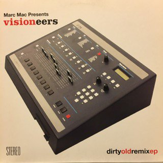 "MARC MAC presents VISIONEERS - DIRTY OLD REMIX EP - 12"" (BBE)"