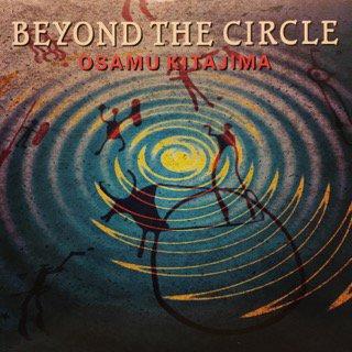 喜多嶋修 (OSAMU KITAJIMA) - BEYOND THE CIRCLE (RUBICON)