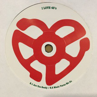 """V.A. (I LOVE 45's)  - GETTING OVER / ARE YOU READY / MUSIC TURNS ME ON - 7"""" (I LOVE 45's)"""