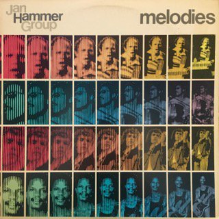 JAN HAMMER GROUP - MELODIES - LP (NEMPEROR)