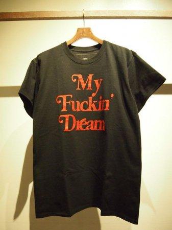 【予約】【入荷3月下旬予定】M エム Tシャツ / crew neck t-shirts (My Fuckin' Dream / 17SS) black