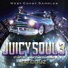 【人気!!】Juicy Soul Vol. 3 -West Coast Samples-