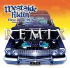 再入荷!!【2枚組CD】Westside Ridin' -Best West 90's Remix-