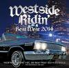 Westside Ridin' Vol.38 -Best West 2014-