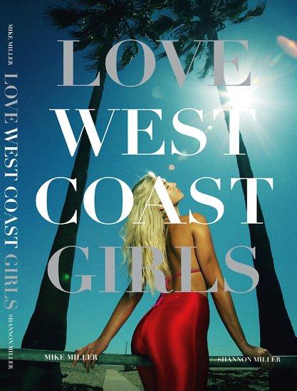 mike miller photo 写真集 love west coast girls