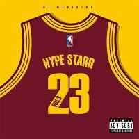 HYPE STARR Vol.3 Mixed By DJ MEDICINE