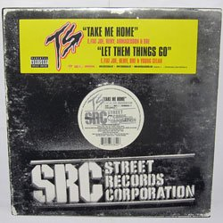 Terror Squad - Take Me Home / Let Them Things Go (Universal Records - B0003467-11)(2004)