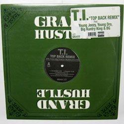 T.I. - Top Back Remix (Atlantic - 0-94642)(2006)