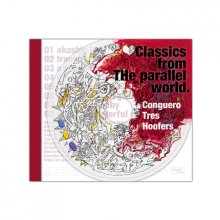 Conguero Tres Hoofers「Classics from THe parallel world」CD