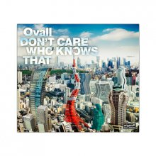 Ovall「DON'T CARE WHO KNOWS THAT」CD