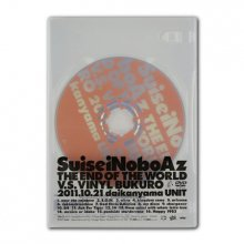 SuiseiNoboAz_LIVE DVD 「THE END OF THE WORLD v.s. VINYL BUKURO」
