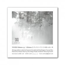 "TOURS_1st DEMO CD-R ""Kittens e.p."""