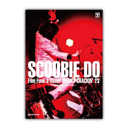 Scoobie Do_[ODAIBA CRACKIN'23]LIVE DVD