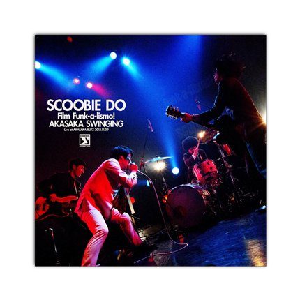 Scoobie Do_[Film Funk-a-lismo! AKASAKA SWINGING]LIVE DVD