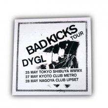 <img class='new_mark_img1' src='https://img.shop-pro.jp/img/new/icons5.gif' style='border:none;display:inline;margin:0px;padding:0px;width:auto;' />DYGL_Bad Kicks Tour Poster(Silk-screen printing)