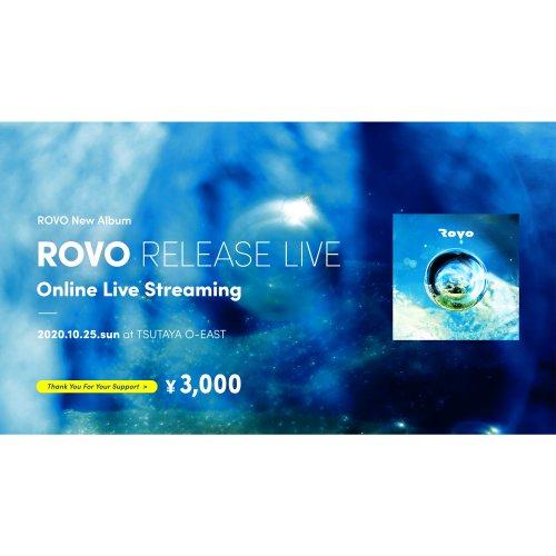 ROVO_10/25 TSUTAYA O-EAST ライブ配信投げ銭「3,000円」