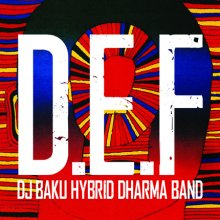 DJ BAKU HYBRID DHARMA BAND『D.E.F』CD