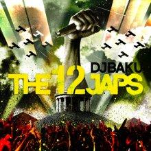 DJ BAKU『THE 12JAPS通常盤』CD
