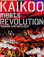 V.A『KAIKOOmeetsREVOLUTION』DVD