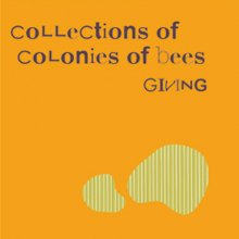 COLLECTIONS OF COLONIES OF BEES『GIVING』CD
