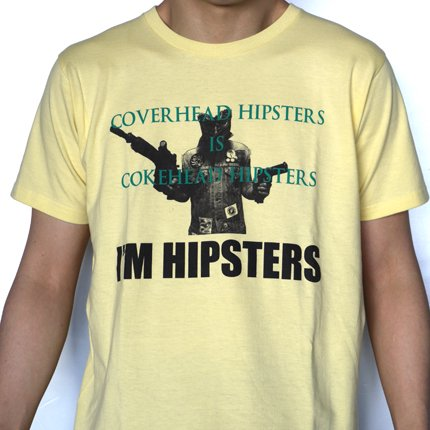 I'M HIPSTERS_T