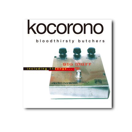 <img class='new_mark_img1' src='https://img.shop-pro.jp/img/new/icons13.gif' style='border:none;display:inline;margin:0px;padding:0px;width:auto;' />bloodthirsty butchers『KOCORONO』CD