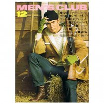MEN'S CLUB Vol.134 1972年12月号<img class='new_mark_img2' src='//img.shop-pro.jp/img/new/icons47.gif' style='border:none;display:inline;margin:0px;padding:0px;width:auto;' />