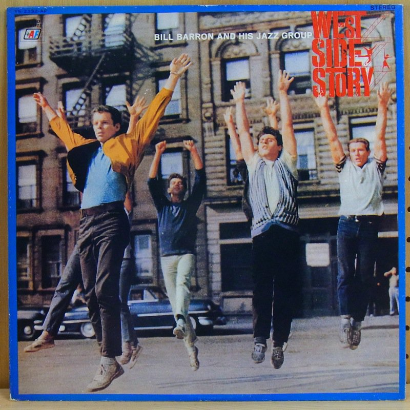 BILL BARRON AND HIS JAZZ GROUP - WEST SIDE STORY - LP