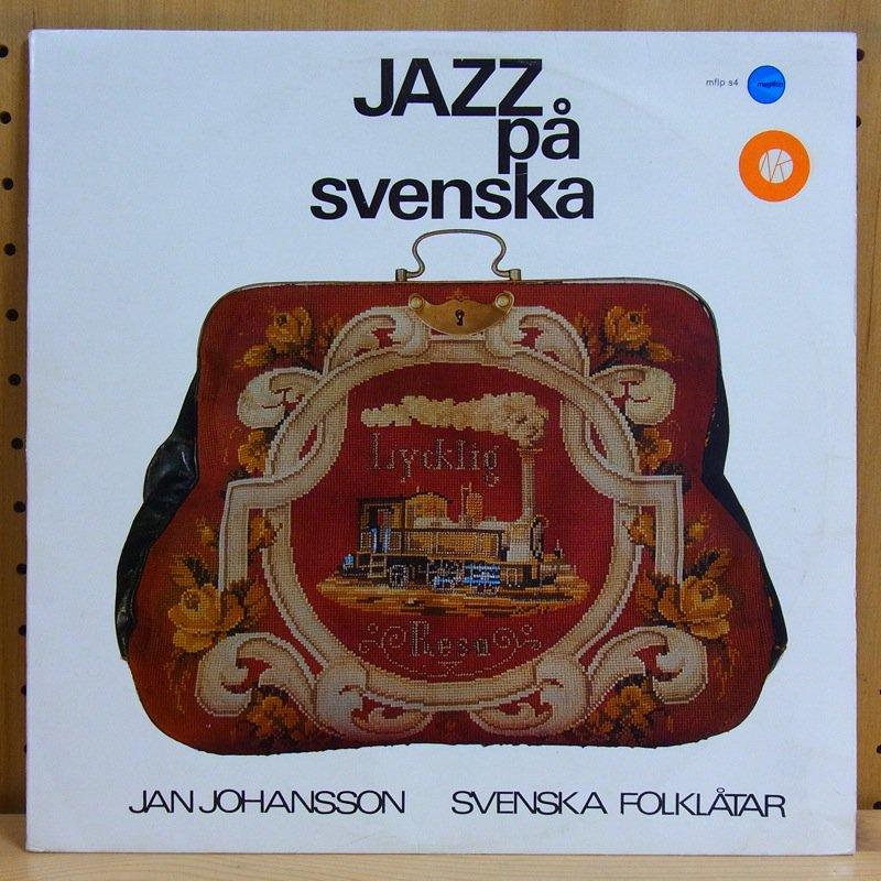JAN JOHANSSON - SVENSKA FOLKLATAR - JAZZ PA SVENSKA - LP