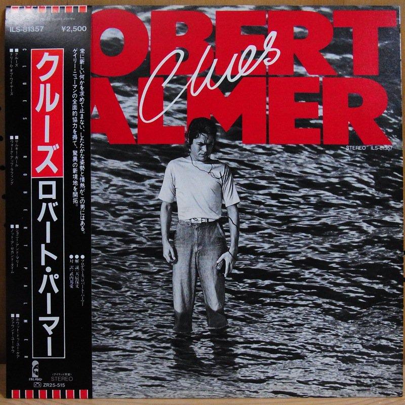 ROBERT PALMER ロバート・パーマー - ROBERT PALMER ロバート・パーマー / CLUES クルーズ - 33T