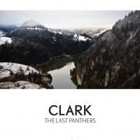"""Clark""""The Last Panthers"""" -LP-"""