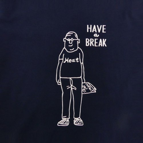 KATO` HAVE a BREAK  Tee