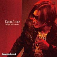 Desert rose【DL配信】