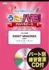 SWEET MEMORIES〔アカペラ6声〕