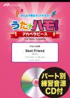 Best Friend(Kiroro)〔アカペラ4声〕