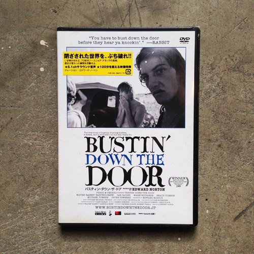 【BUSTIN' DOWN THE DOOR】
